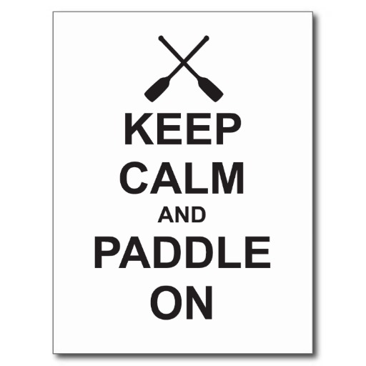 keep_calm_paddle_on_postcard-r4203e1b5708e4a699aa3dbd0da40a2fd_vgbaq_8byvr_512